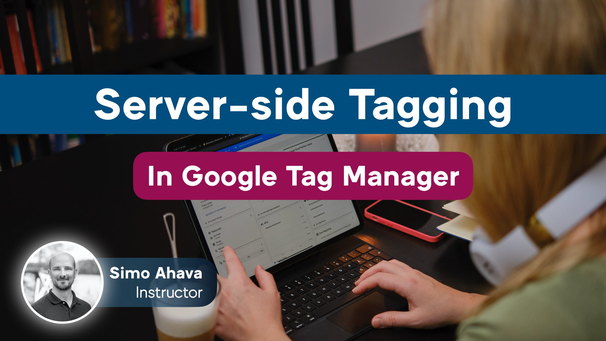 Server-side Tagging In Google Tag Manager